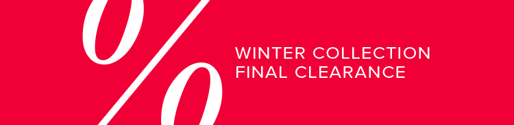 Winter collection final clearance